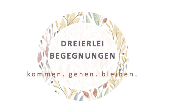 Kommen - Gehen - Bleiben